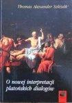 Thomas Alexander Szlezak • O nowej interpretacji platońskich dialogów