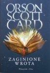 Orson Scott Card • Zaginione wrota