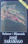 Jose Saramago • Baltazar i Blimunda