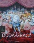 Jan Gondowicz • Jerzy Duda-Gracz 1941-2004 [Ludzie, czasy, dzieła]