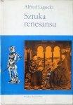 Alfred Ligocki • Sztuka renesansu