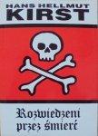 Hans Hellmut Kirst • Rozwiedzeni przez śmierć