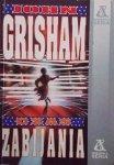 John Grisham • Czas zabijania