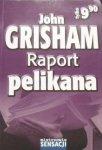 John Grisham • Raport pelikana