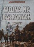 Janusz Piekałkiewicz • Wojna na Bałkanach 1940-1945