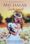 Katarzyna Michalak • Zachcianek
