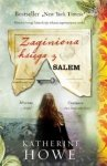 Katherine Howe • Zaginiona księga z Salem