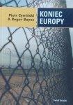 Roger Boyes, Piotr Cywiński • Koniec Europy