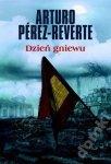 Arturo Perez-Reverte • Dzień gniewu