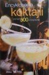 Encyklopedia koktajli. Ponad 500 przepisów • Reader's Digest