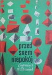Eugeniusz Wachowiak • Przed snem niepokój [Antoni Rzyski]