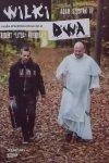Adam Szustak OP, Robert Litza Friedrich • Wilki dwa. Męska przeprawa przez życie