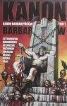 Kanon barbarzyńców tom 1 • Wybór opowiadań