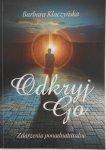 Barbara Klaczyńska • Odkryj Go. Zdarzenia ponadnaturalne