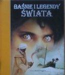 Robert Ingpen • Baśnie i legendy świata
