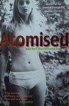 Michel Houellebeco • Atomised