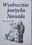 Mieczysław Inglot • Wyobraźnia poetycka Norwida
