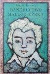 Janusz Korczak • Bankructwo małego Dżeka