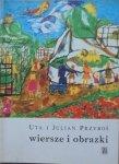 Uta i Julian Przyboś • Wiersze i obrazki