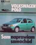 Hans Rudiger Etzold • Volkswagen Polo. Sam naprawiam samochód