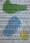 Wincenty Faber • Otwieranie liści [dedykacja autora] [Jan Młodożeniec]