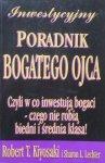 Robert T. Kiyosaki • Inwestycyjny poradnik Bogatego Ojca