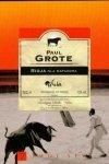 Paul Grote • Rioja dla matadora