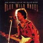 Jimi Hendrix • Blue Wild Angel: Jimi Hendrix Live at the Isle of Wight • 2CD + DVD