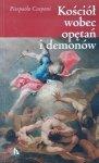 Pierpaolo Caspani • Kościół wobec opętań i demonów