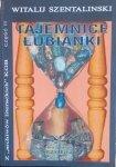 Szentalinski Witalij • Tajemnice Łubianki