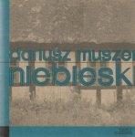 Dariusz Muszer • Niebieski