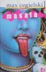 Max Cegielski • Masala