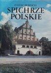 Juliusz Dumnicki • Spichrze polskie