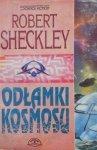 Robert Sheckley • Odłamki kosmosu