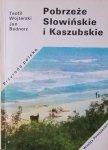 Teofil Wojterski, Jan Bednorz • Pobrzeże Słowińskie i Kaszubskie