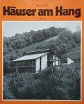 Rainer Wolff • Hauser Am Hang