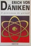 Erich von Daniken • Z powrotem do gwiazd