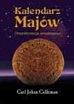 Carl Johan Calleman • Kalendarz Majów i transformacja świadomości