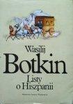 Wasilij Botkin • Listy o Hiszpanii
