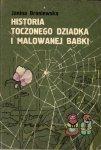 Janina Broniewska • Historia toczonego dziadka i malowanej babki