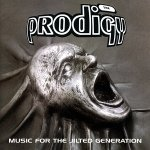 The Prodigy • Music for the Jilted Generation • CD