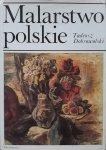 Tadeusz Dobrowolski • Malarstwo polskie ostatnich dwustu lat