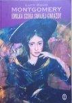 Lucy Maud Montgomery • Emilka szuka swojej gwiazdy