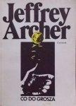 Jeffrey Archer • Co do grosza