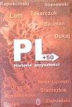 PL +50 • Historie przyszłości [Dukaj, Lem, Grzędowicz, Tokarczuk]