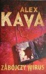 Alex Kava • Zabójczy wirus