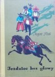 Mayne Reid • Jeździec bez głowy [Stanisław Topfer]