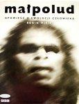 Robin McKie • Małpolud. Opowieść o ewolucji człowieka