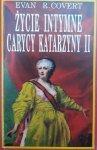 Evan R. Covert • Życie intymne carycy Katarzyny II