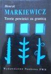 Henryk Markiewicz • Teorie powieści za granicą